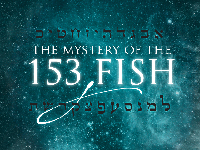 Vayechi The Mystery Of The 153 Fish Ladder Of Jacob